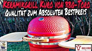 #258 - Produktvorstellung: Keramikgrill Kuro von BBQ-Toro // Qualität zum absoluten Bestpreis