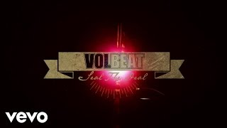 Volbeat   Seal The Deal (Lyric Video)