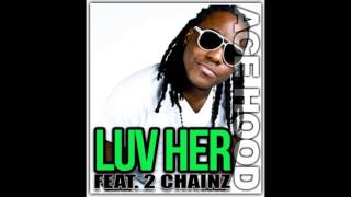 Ace Hood - Luv Her (Feat. 2 Chainz) slowed 24-45hz