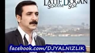 Latif Dogan  Yar Bana Yazık Değilmi
