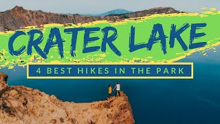 4 BEST HIKES IN CRATER LAKE NATIONAL PARK | Deepest, Clearest Lake In The USA [BEAUTIFUL PHOTO OPPS]