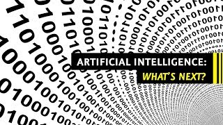 Artificial Intelligence: What