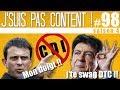 J'SUIS PAS CONTENT ! #98 : CDI dans ton cul, Valls collabo & Mélenchon sans cravate !