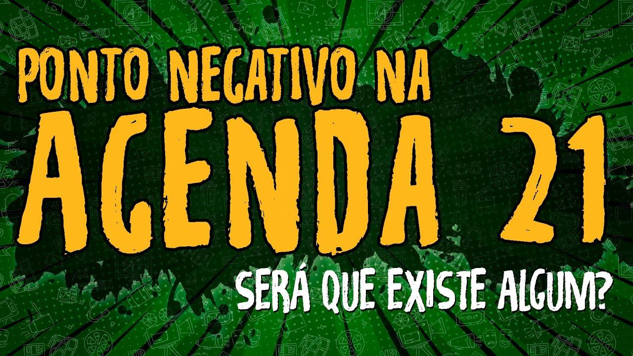 Ponto Negativo na Agenda 21