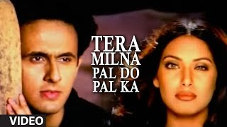 """Tera Milna Pal Do Pal Ka"" Video Song Sonu Nigam Feat"