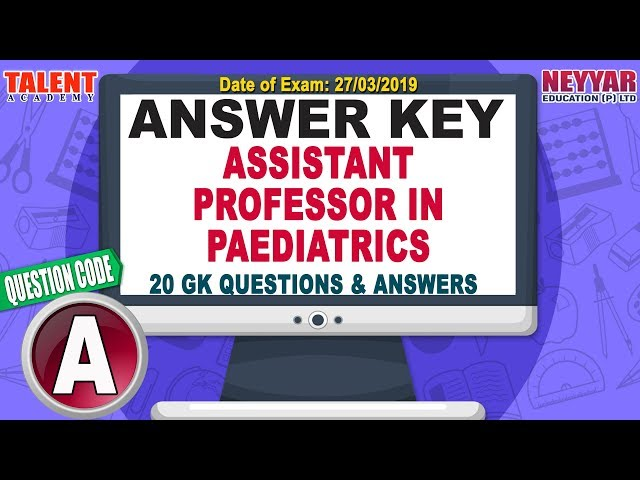 Kerala PSC Today's Exam (27/03/2019) Assistant Professor In PAEDIATRICS GK Questions Answer Key