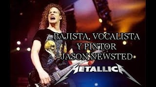 Bajista, vocalista y pintor - Jason Newsted - Metallica