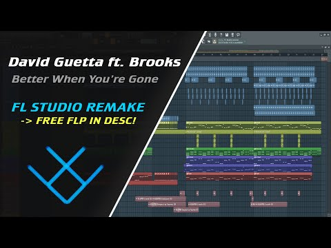 David Guetta, Brooks & Loote - Better When You're Gone [REMAKE + FREE FLP] - BeatsPlusMusic