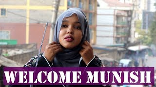 Welcome Munish | Somali Reality