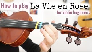 How to play La Vie en Rose | Easy Violin Lesson - Close Up Tutorial