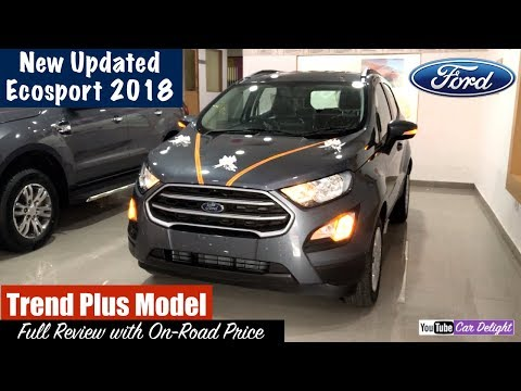 New Ford Ecosport 2018 Trend Plus Model Detailed Review | Team Car Delight
