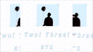 BTS (방탄소년단) – Two! Three! (Hoping for More Good Days) [3D Audio]