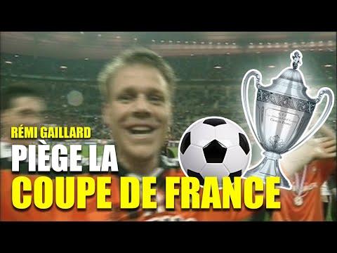 Rémi Gaillard – fotbalový pohár