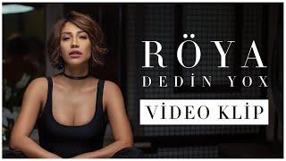 Röya - Dedin Yox (Klip)