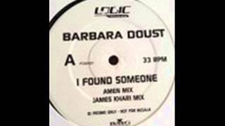 Barbara Doust -- I Found Someone (Amen Mix)