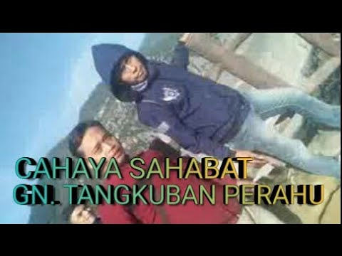 JURNAL #2 SAHABAT ..TRIP ON GN TANGKUBAN PERAHU