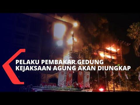 pelaku pembakaran gedung kejaksaan agung akan segera diungkap