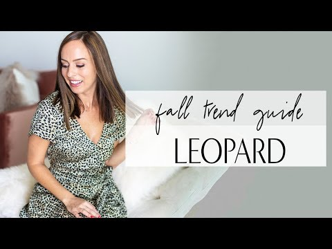 How To Wear LEOPARD For Fall 2018 I Trend Guide