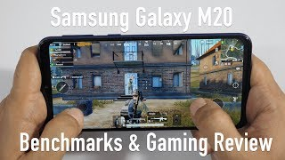 Samsung Galaxy M20 Benchmarks & Gaming Review