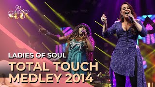 Ladies Of Soul - Total Touch Medley Live At The Ziggo Dome 2014