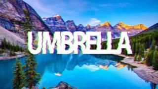 Rihanna - Umbrella (Remix)