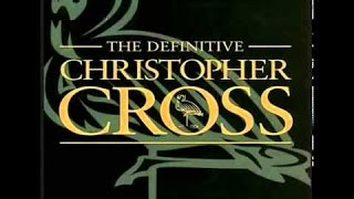 CHRISTOPHER CROSS ★★★  The Definitive <b>Christopher Cross</b> Full Cd