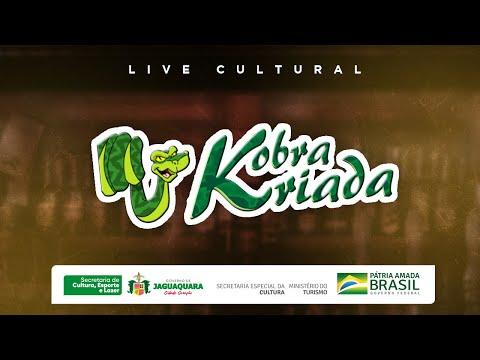 Kobra Kriada - Live Cultural   Lei Aldir Blanc