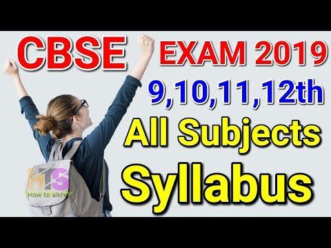 CBSE Board Exam 2019 All Subject Syllabus Class 10th & 12th | 9 & 11 Class Syllabus Pattern Details