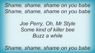 Aerosmith - Shame On You Lyrics