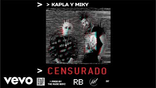 Kapla Y Miky   Censurado (Cover Audio)