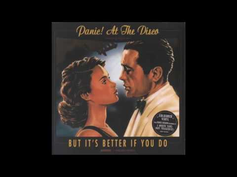 Panic! At The Disco   But It's Better If You Do (1 Hour Version)