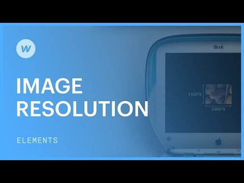 The dos and don'ts of image resolution - Webflow tutorial