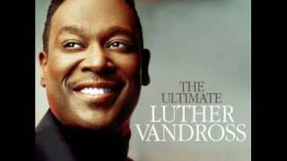 Luther Vandross - Superstar/Until You Come Back To Me (That's What I'm Gonna Do)