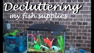 DECLUTTERING My Fish Supplies | Spring Cleaning!