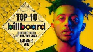 Top 10 • US Bubbling Under Hip-Hop/R&B Songs • October 20, 2018 | Billboard-Charts