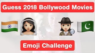 Guess Top 20 Bollywood Movies of 2018 - Emoji Challenge!