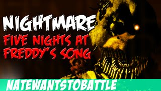 NateWantsToBattle: Nightmare [FNaF LYRIC VIDEO] FNaF Song