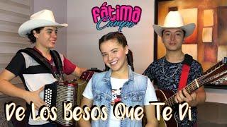De Los Besos Que Te Di  Cristian Nodal  #TeamFatimaCampo David Y Fernando