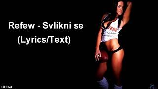 Refew - Svlíkni se (Lyrics/Text)