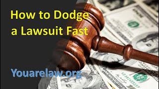 How To Dodge A Lawsuit