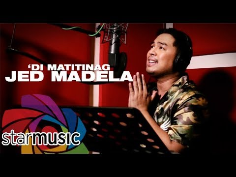 Jed Madela – 'Di Matitinag (In Studio)