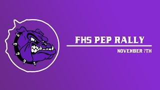 FHS November Pep Rally  | 2019