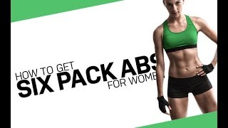 How To Get Six Pack Abs for Women (3 BEST TIPS   6 PACK ABS!!)