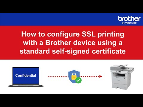 How to configure SSL printing with a Brother device using a ...