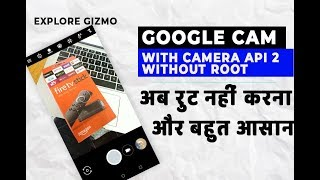 Enable Google Camera, EIS & Camera to API Without ROOT on