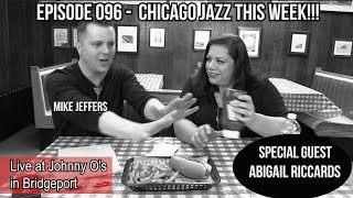 EPISODE 096 - TALKING JAZZ WITH MIKE JEFFERS FEAT. ABIGAIL RICCARDS