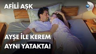 Ayşe ve Kerem aynı yatakta! - Afili Aşk 12. Bölüm