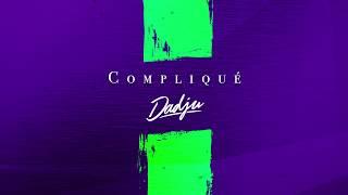 DADJU   Compliqué (Audio Officiel)