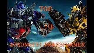 TOP 10 STRONGEST TRANSFORMER