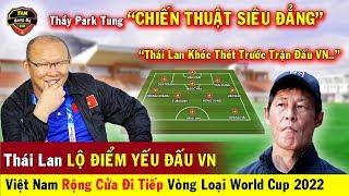🔥Thầy Park Dùng Tuyệt Chiêu Siêu Đẳng Khiến Thái Lan Run Sợ Trước Trận Gặp VN